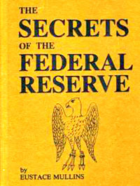 mullins secrets of the federal reserve book