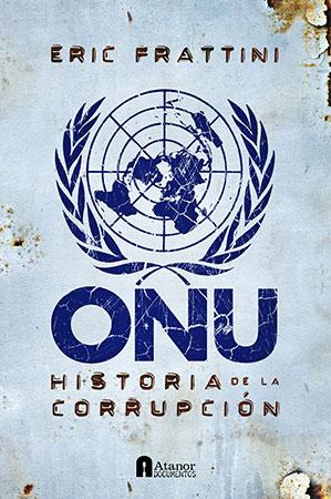 ONU - Historia de La Corrupción